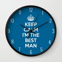 Keep Calm Best Man Quote Wall Clock
