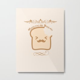 Kawaii Series - Moustache Bread Metal Print