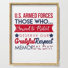 Veteran Army Soldier Navy Memorial Day U.S Armed Forces Those Who Served To Protect Gift Serving Tray
