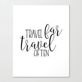 TRAVEL POSTER, Travel Far Travel Often,Travel Gifts,Travel Decor,Quote Prints,Scandinavian Poster,Pr Canvas Print