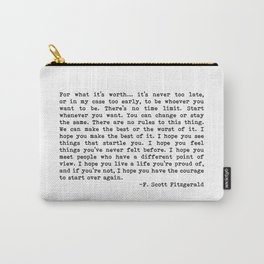 For what it's worth... F. Scott Fitzgerald Carry-All Pouch