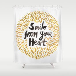 Smile From Your Heart Shower Curtain