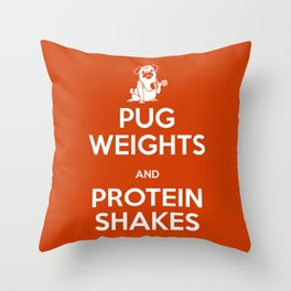 Pug Weights and Protein Shakes Throw Pillow