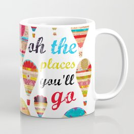 Oh The Places You'll Go, Print Coffee Mug