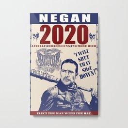 Negan for President Metal Print