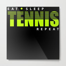 Tennis Sport Motivation Metal Print