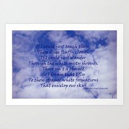 An ode to clouds Art Print