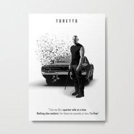 Toretto Metal Print