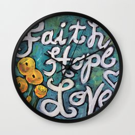 Faith, Hope and Love Wall Clock