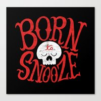toddler Canvas Prints featuring Born to Snooze by Chris Piascik