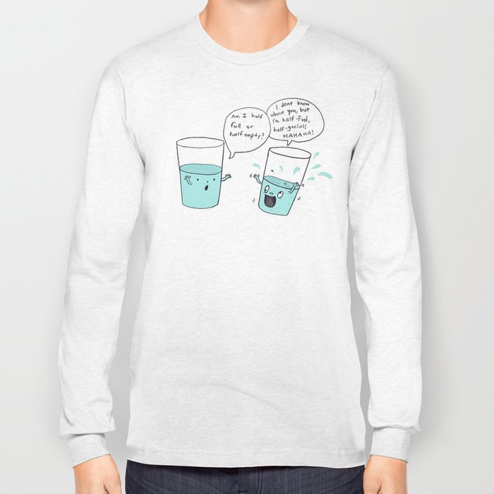 another optimistic glass Long Sleeve T-shirt