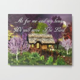 As For Me And My House Metal Print