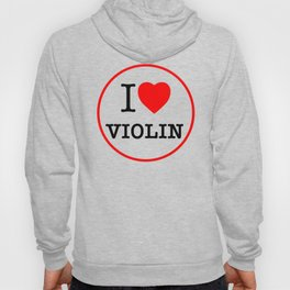 I Love Violin, circle Hoody
