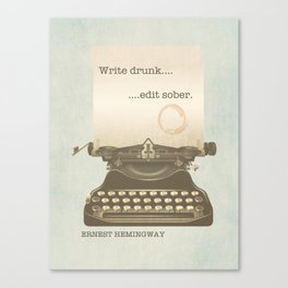 Write Drunk Edit Sober Canvas Print