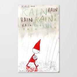 Rain, Rain, Rain! Canvas Print