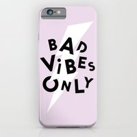 Bad Vibes Only Slim Case iPhone 6s
