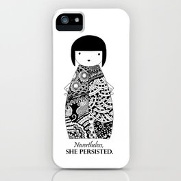 Nevertheless iPhone Case