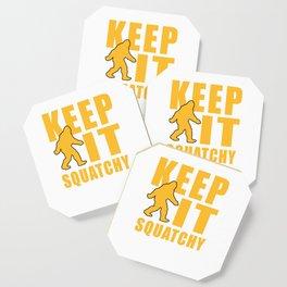 Keep It Squatchy Sasquatch USA American Big Foot Wildlife Forest Jungle Gift Coaster