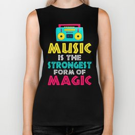 Music Is The Strongest Form Of Magic Biker Tank