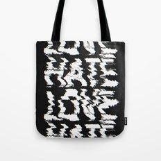 Love or Hate Tote Bag