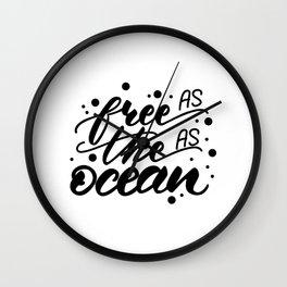 As free as the ocean Wall Clock