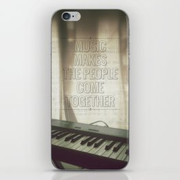 Music makes the people come together iPhone Skin