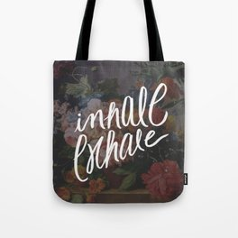 INHALE/EXHALE Tote Bag