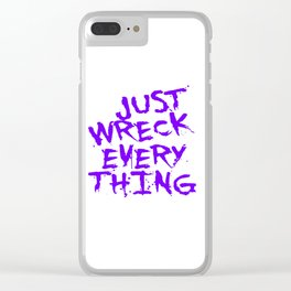 Just Wreck Everything Violet Blue Grunge Graffiti Clear iPhone Case