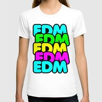 edm T-shirts featuring EDM (madness) by DropBass