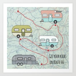 Get Your Kicks Art Print