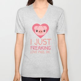 I Just Freaking Love Pigs | Pink Piglet Oink Unisex V-Neck