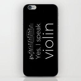 Yes, I speak violin iPhone Skin