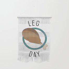 Leg Day Wall Hanging
