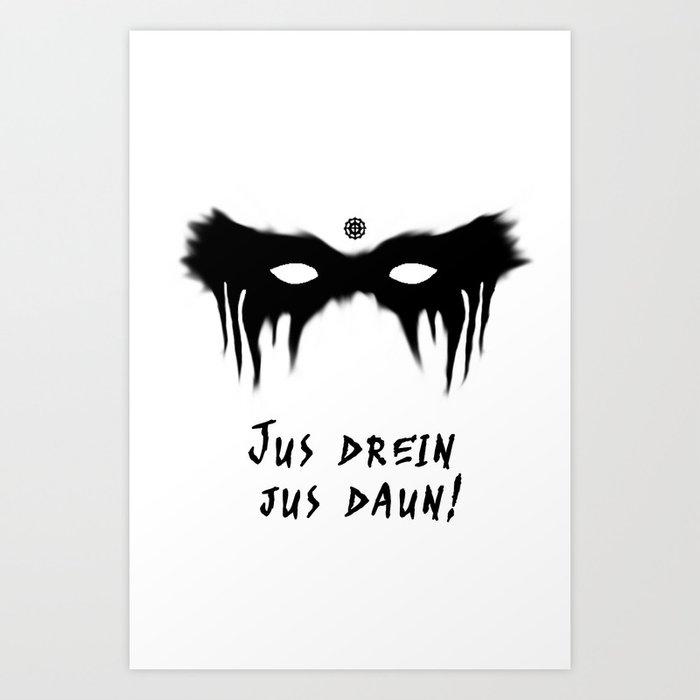 Blood Must Have Blood (Trigedasleng) Art Print
