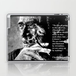 Charles Bukowski - black - quote Laptop & iPad Skin