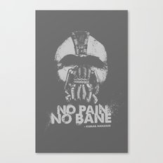 No Pain, No Bane Canvas Print
