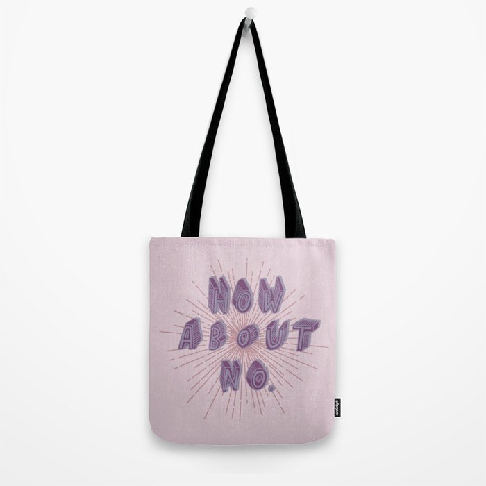 How about no (purple) Tote Bag