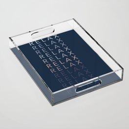 Relax Acrylic Tray