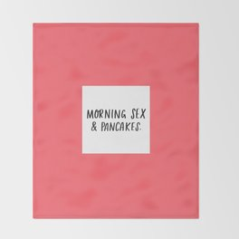 Morning Sex & Pancakes - by Laura Tubb Throw Blanket