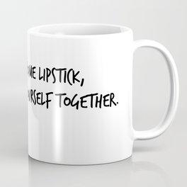 Put on some lipstick Coffee Mug