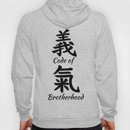 Code of brotherhood in Chinese calligraphy Hoody