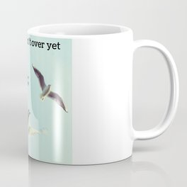 My Story Isn't Over Yet ; Coffee Mug