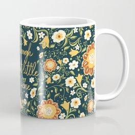 And though she be but little, she is fierce (FFP1) Coffee Mug