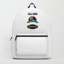 kings Are Born In March Backpack