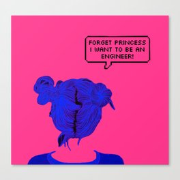 Forget Princess Canvas Print