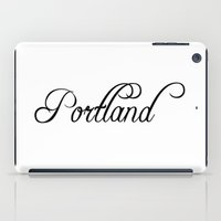 portland iPad Cases featuring Portland by Blocks & Boroughs