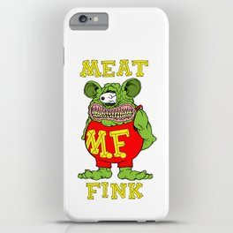 Meat Fink iPhone Case