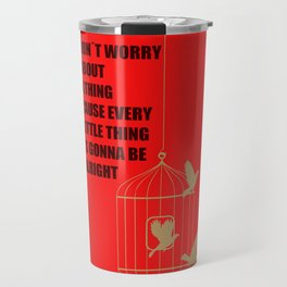 Three Little Birds Travel Mug