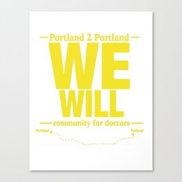 We Will. Canvas Print