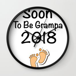 Soon To Be Grampa 2018 - New Grandpa Wall Clock